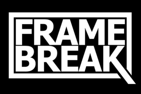 FRAME BREAK